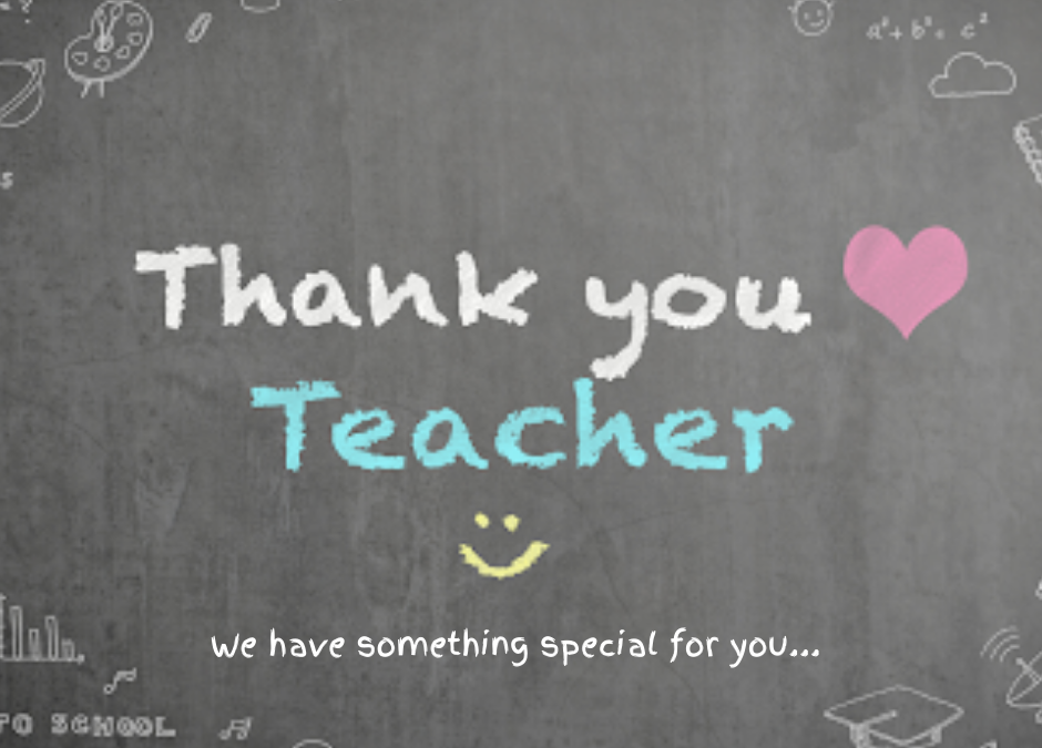 Teachers Appreciation Month!