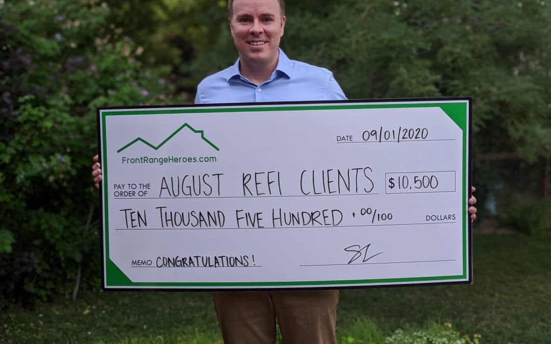Congratulations to all the heroes who refinanced in August!